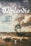 George Mackay Brown - Winlandia